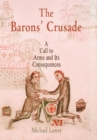 The Barons' Crusade : A Call to Arms and Its Consequences - Book