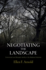 Negotiating the Landscape : Environment and Monastic Identity in the Medieval Ardennes - Book
