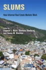 Slums : How Informal Real Estate Markets Work - eBook