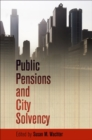 Public Pensions and City Solvency - eBook