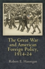 The Great War and American Foreign Policy, 1914-24 - eBook