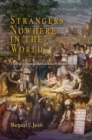 Strangers Nowhere in the World : The Rise of Cosmopolitanism in Early Modern Europe - eBook