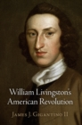William Livingston's American Revolution - eBook