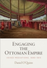 Engaging the Ottoman Empire : Vexed Mediations, 1690-1815 - eBook