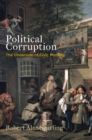 Political Corruption : The Underside of Civic Morality - eBook