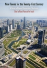 New Towns for the Twenty-First Century : A Guide to Planned Communities Worldwide - eBook