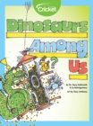 Dinosaurs Among Us - eBook