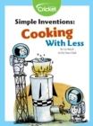 Simple Inventions: Cooking with Less - eBook