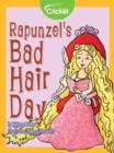 Rapunzel's Bad Hair Day - eBook
