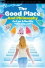 The Good Place and Philosophy - Book