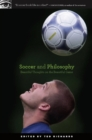 Soccer and Philosophy : Beautiful Thoughts on the Beautiful Game - eBook