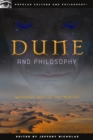 Dune and Philosophy : Weirding Way of the Mentat - eBook