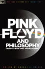 Pink Floyd and Philosophy : Careful with that Axiom, Eugene! - eBook