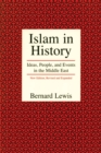 Islam in History : Ideas, People, and Events in the Middle East - eBook