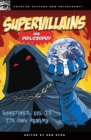 Supervillains and Philosophy : Sometimes, Evil is its Own Reward - eBook
