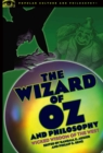 The Wizard of Oz and Philosophy : Wicked Wisdom of the West - eBook