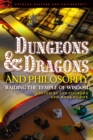 Dungeons and Dragons and Philosophy : Raiding the Temple of Wisdom - eBook