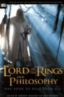 The Lord of the Rings and Philosophy : One Book to Rule Them All - eBook
