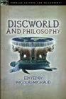 Discworld and Philosophy : Reality Is Not What It Seems - Book