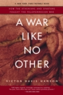 A War Like No Other : How the Athenians and Spartans Fought the Peloponnesian War - Book