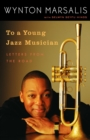 To A Young Jazz Musician - Book