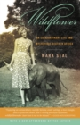 Wildflower : An Extraordinary Life and Mysterious Death in Africa - Book