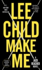 Make Me (with bonus short story Small Wars) : A Jack Reacher Novel - Book