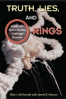 Truth, Lies, and O-Rings : Inside the Space Shuttle Challenger Disaster - eBook