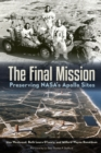 The Final Mission : Preserving NASA's Apollo Sites - eBook