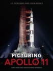 Picturing Apollo 11 : Rare Views and Undiscovered Moments - Book