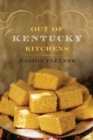 Out Of Kentucky Kitchens - eBook