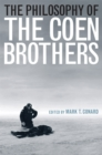 The Philosophy of the Coen Brothers - eBook