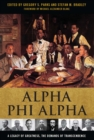 Alpha Phi Alpha : A Legacy of Greatness, The Demands of Transcendence - eBook