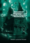 Haunted Houses and Family Ghosts of Kentucky - eBook