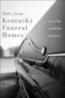Tales from Kentucky Funeral Homes - eBook