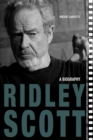 Ridley Scott : A Biography - eBook