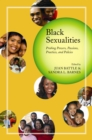 Black Sexualities : Probing Powers, Passions, Practices, and Policies - eBook