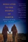 Dedicated to the People of Darfur : Writings on Fear, Risk, and Hope - eBook