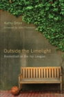 Outside the Limelight : Basketball in the Ivy League - eBook