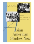 Asian American Studies Now : A Critical Reader - eBook