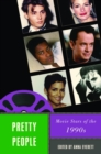 Pretty People : Movie Stars of the 1990s - eBook