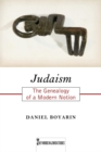 Judaism : The Genealogy of a Modern Notion - Book