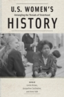 U.S. Women's History : Untangling the Threads of Sisterhood - eBook