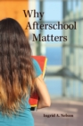 Why Afterschool Matters - eBook