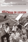 Hollywood on Location : An Industry History - Book