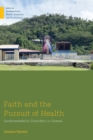 Faith and the Pursuit of Health : Cardiometabolic Disorders in Samoa - Book