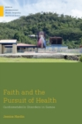 Faith and the Pursuit of Health : Cardiometabolic Disorders in Samoa - eBook
