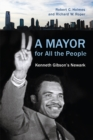 A Mayor for All the People : Kenneth Gibson's Newark - eBook
