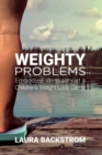 Weighty Problems : Embodied Inequality at a Children's Weight Loss Camp - Book