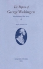 The Papers of George Washington v.6; 13 August-20 October, 1776;13 August-20 October, 1776 - Book